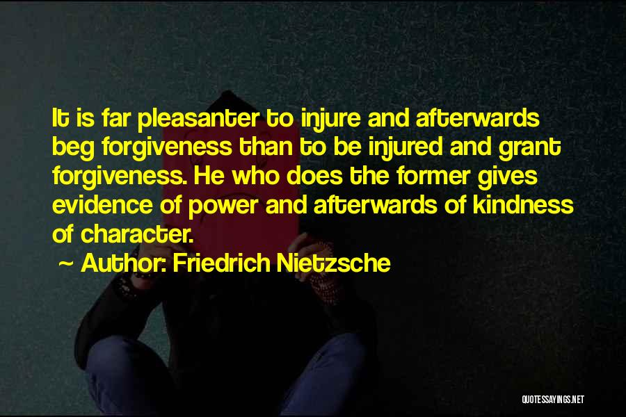 The Power Of Forgiveness Quotes By Friedrich Nietzsche