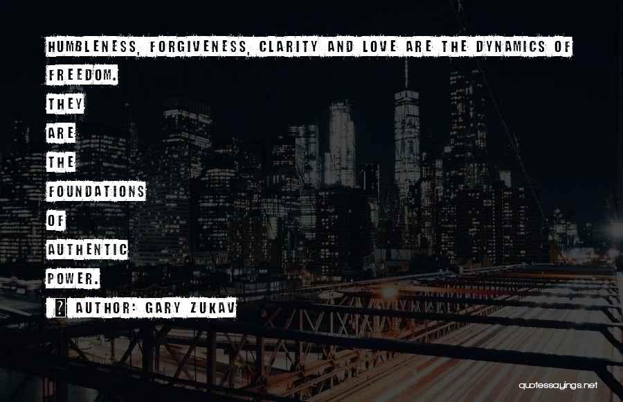 The Power Of Forgiveness Quotes By Gary Zukav