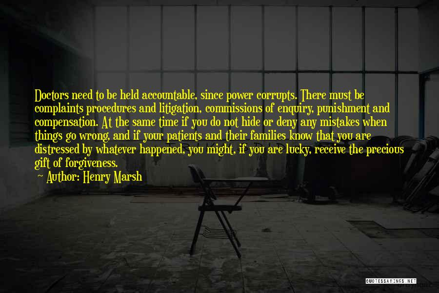 The Power Of Forgiveness Quotes By Henry Marsh