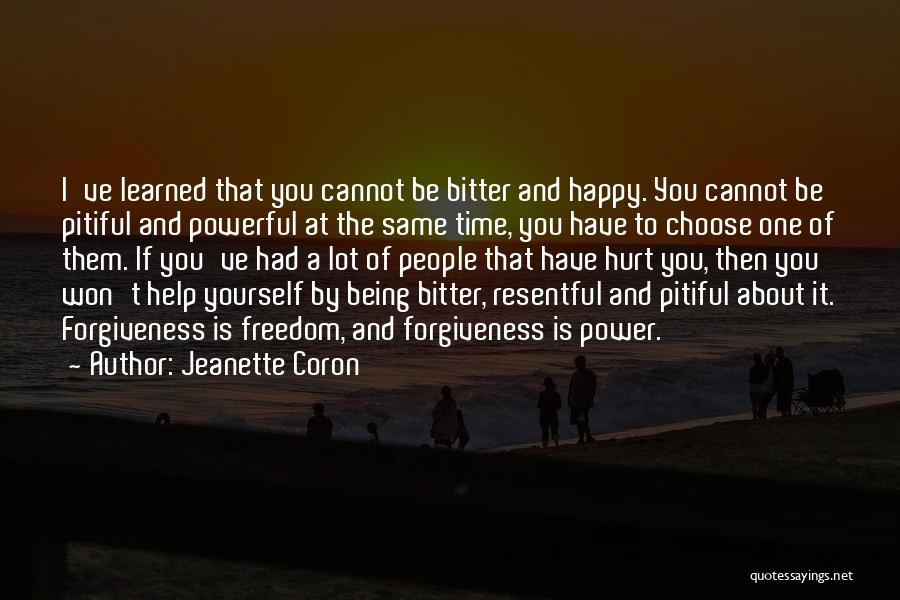 The Power Of Forgiveness Quotes By Jeanette Coron