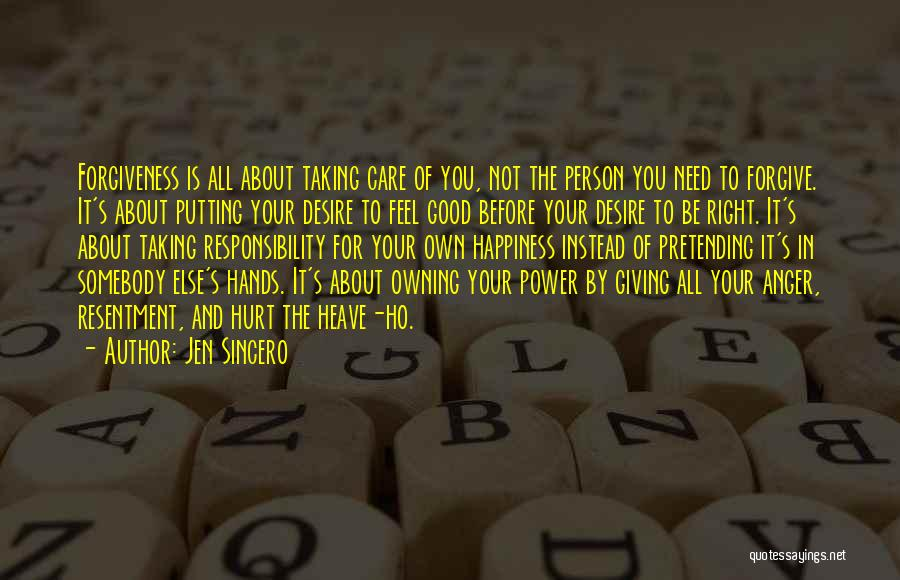 The Power Of Forgiveness Quotes By Jen Sincero