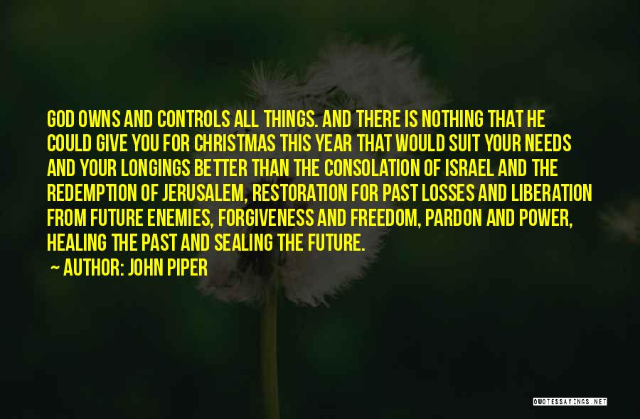 The Power Of Forgiveness Quotes By John Piper