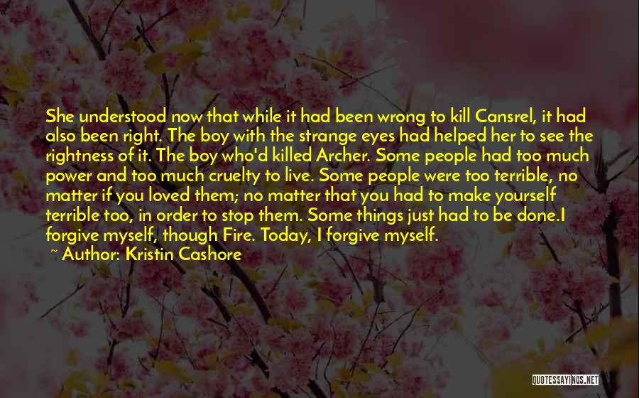 The Power Of Forgiveness Quotes By Kristin Cashore