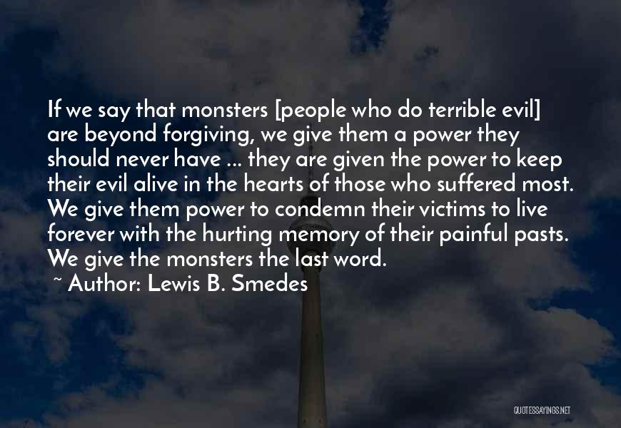 The Power Of Forgiveness Quotes By Lewis B. Smedes
