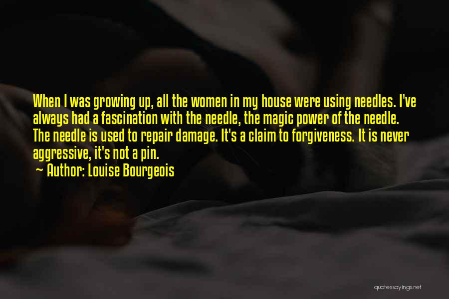 The Power Of Forgiveness Quotes By Louise Bourgeois