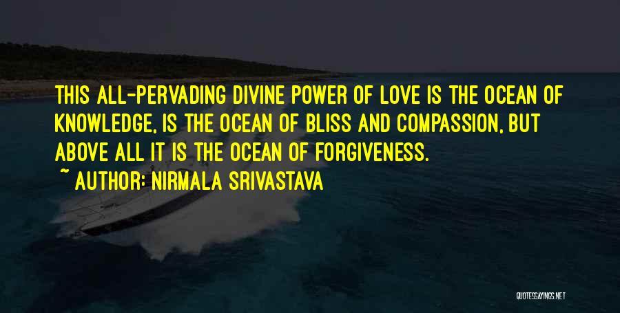 The Power Of Forgiveness Quotes By Nirmala Srivastava