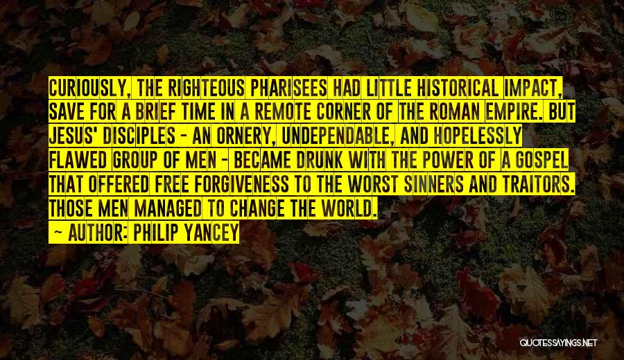 The Power Of Forgiveness Quotes By Philip Yancey