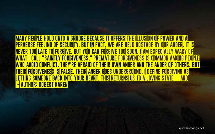 The Power Of Forgiveness Quotes By Robert Karen