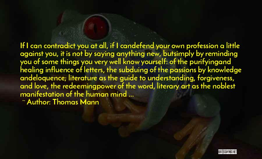 The Power Of Forgiveness Quotes By Thomas Mann
