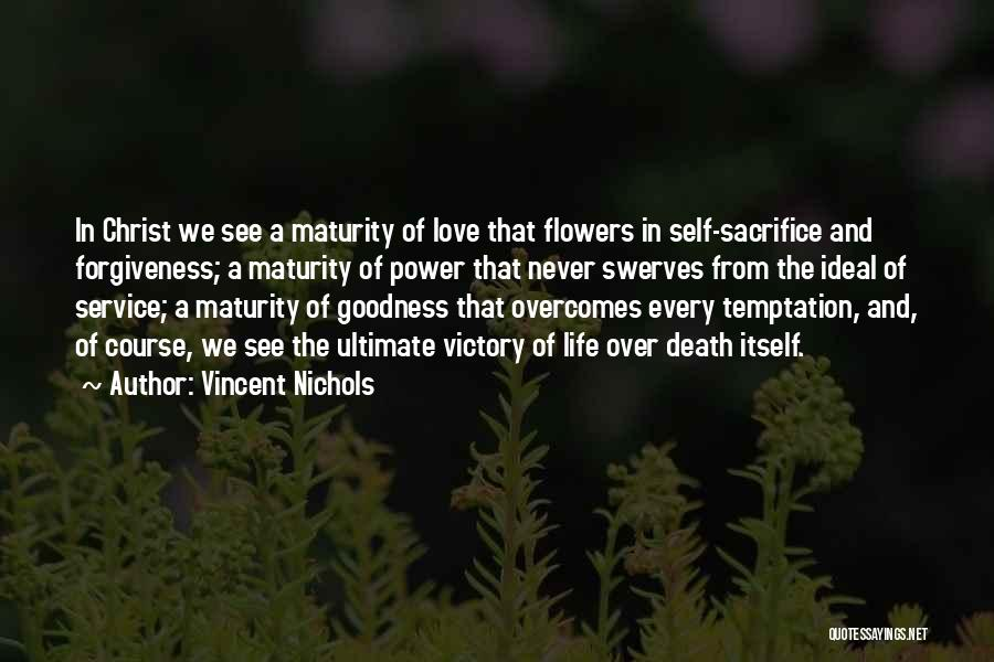 The Power Of Forgiveness Quotes By Vincent Nichols