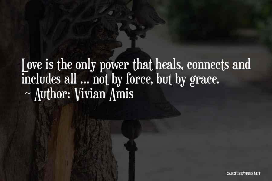 The Power Of Forgiveness Quotes By Vivian Amis