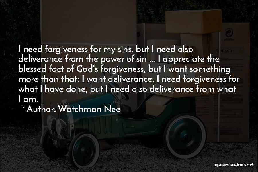 The Power Of Forgiveness Quotes By Watchman Nee