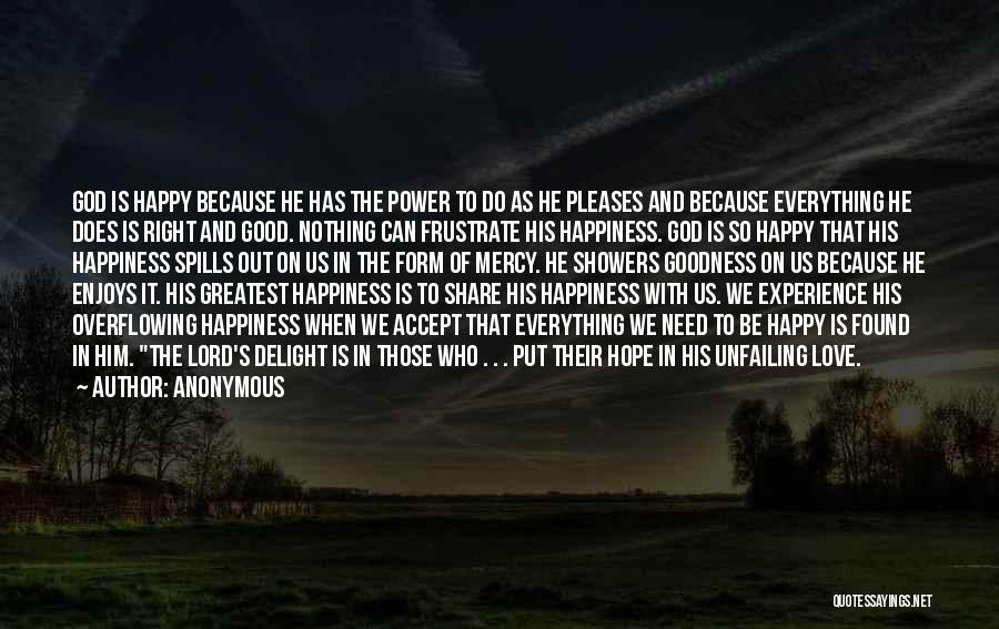 The Power Of God's Love Quotes By Anonymous