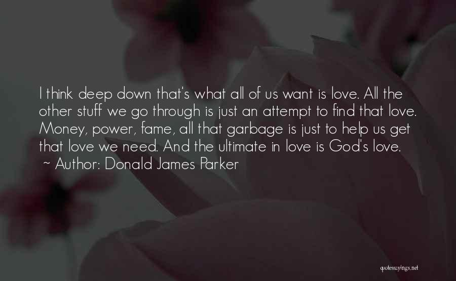 The Power Of God's Love Quotes By Donald James Parker