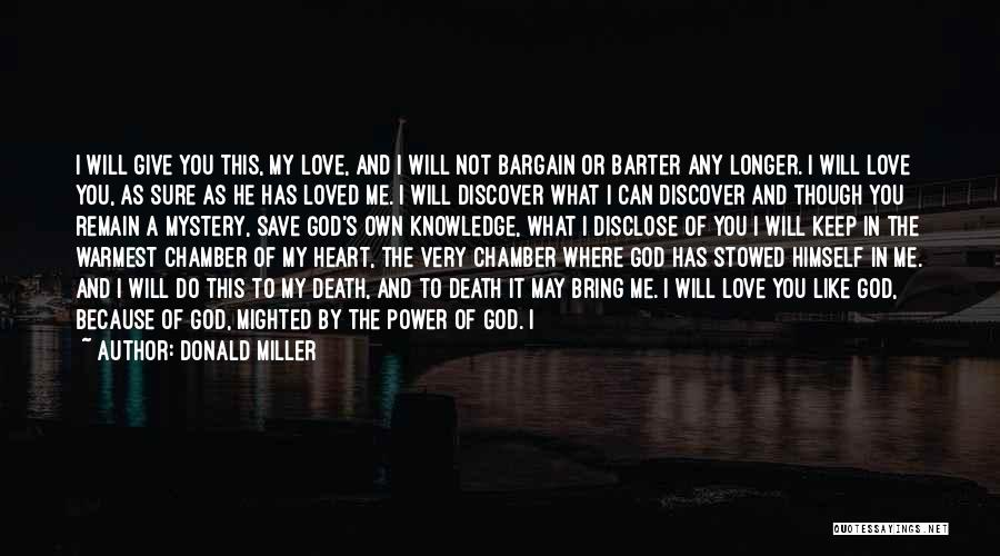The Power Of God's Love Quotes By Donald Miller