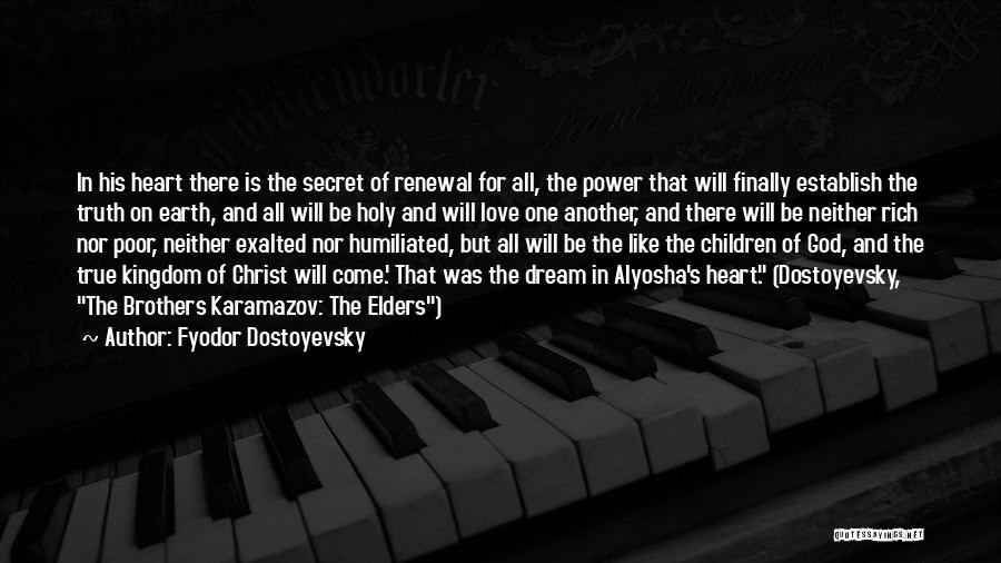 The Power Of God's Love Quotes By Fyodor Dostoyevsky