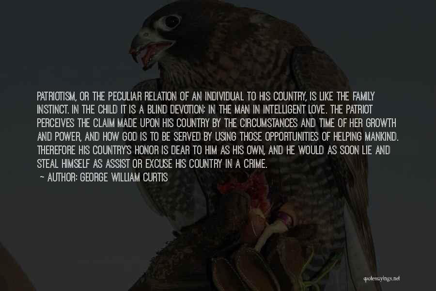 The Power Of God's Love Quotes By George William Curtis