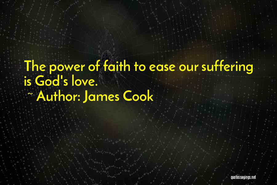 The Power Of God's Love Quotes By James Cook