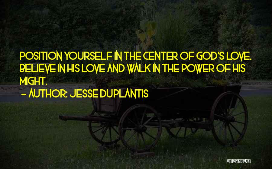 The Power Of God's Love Quotes By Jesse Duplantis