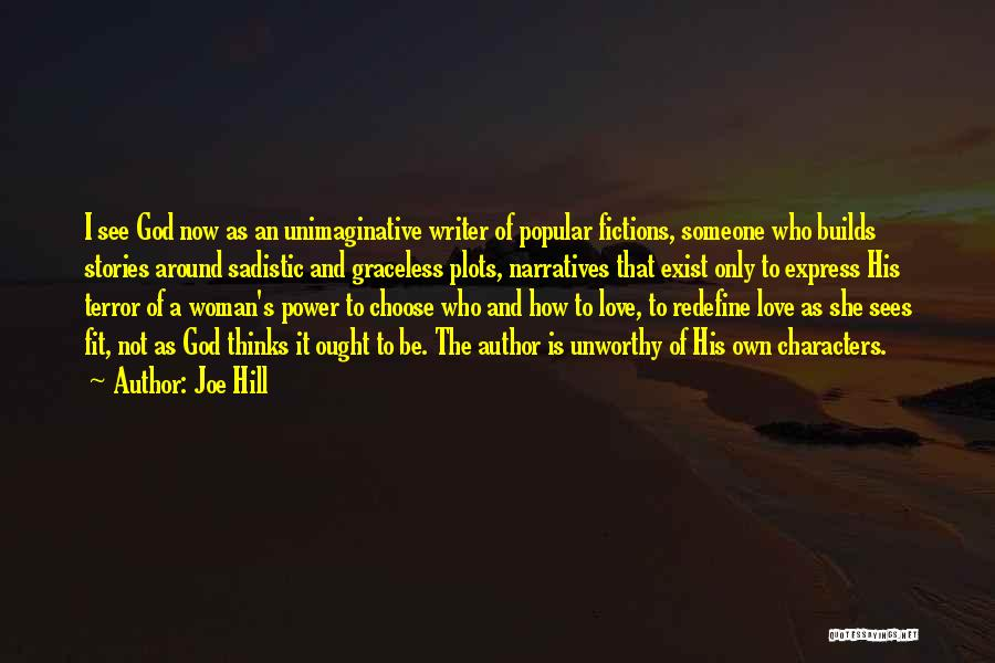 The Power Of God's Love Quotes By Joe Hill