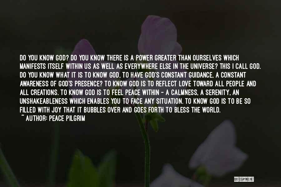 The Power Of God's Love Quotes By Peace Pilgrim