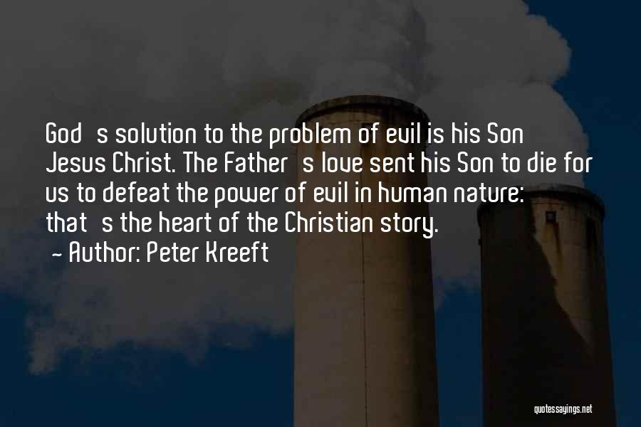 The Power Of God's Love Quotes By Peter Kreeft