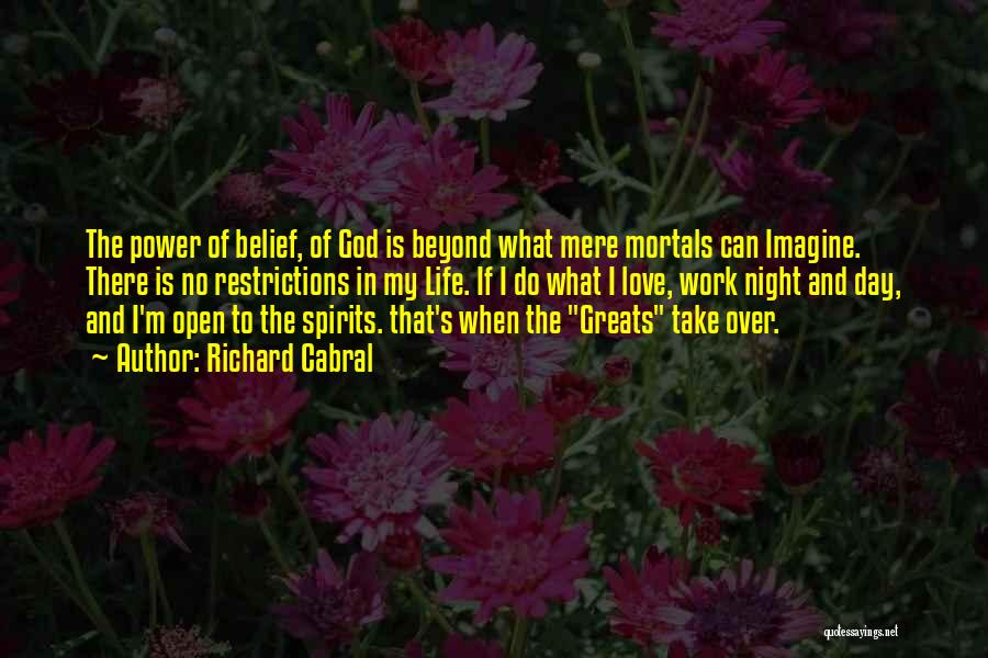 The Power Of God's Love Quotes By Richard Cabral