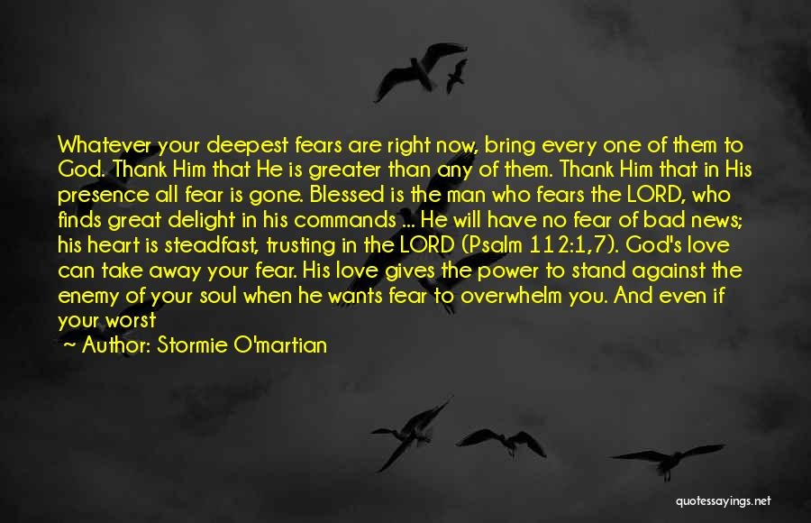 The Power Of God's Love Quotes By Stormie O'martian