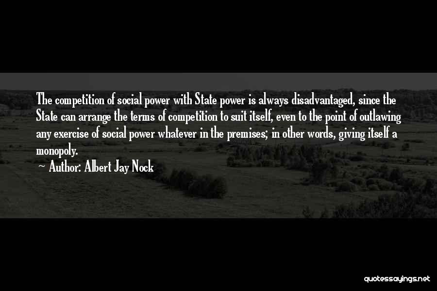 The Power Words Quotes By Albert Jay Nock