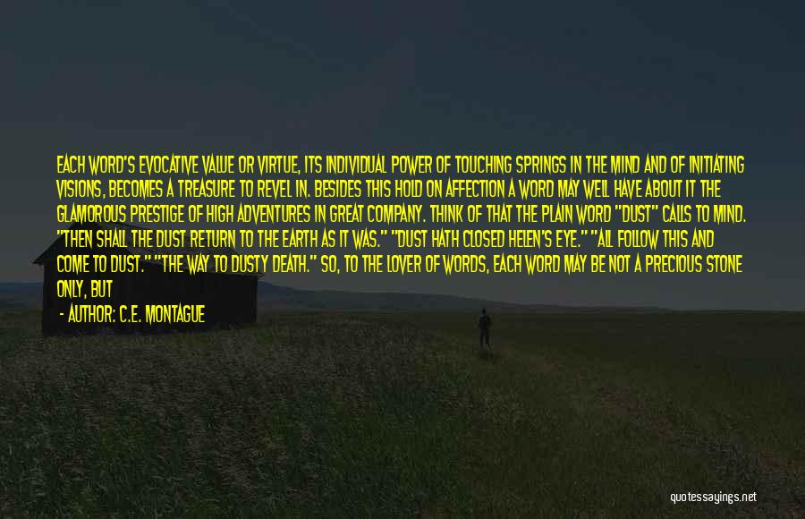 The Power Words Quotes By C.E. Montague