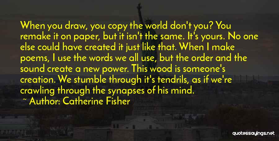 The Power Words Quotes By Catherine Fisher