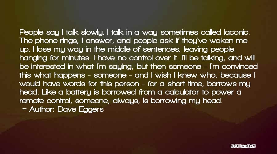 The Power Words Quotes By Dave Eggers