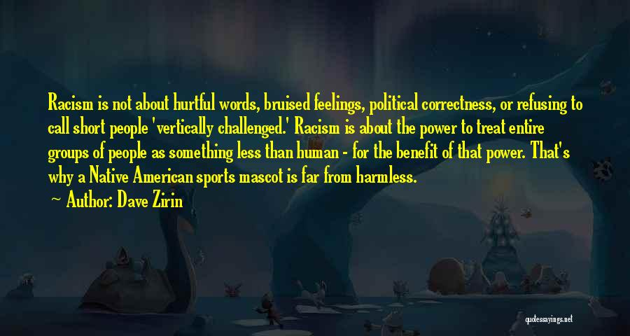The Power Words Quotes By Dave Zirin