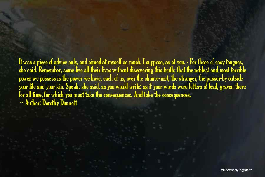 The Power Words Quotes By Dorothy Dunnett