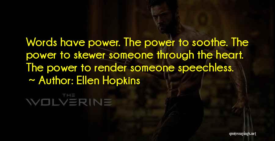 The Power Words Quotes By Ellen Hopkins