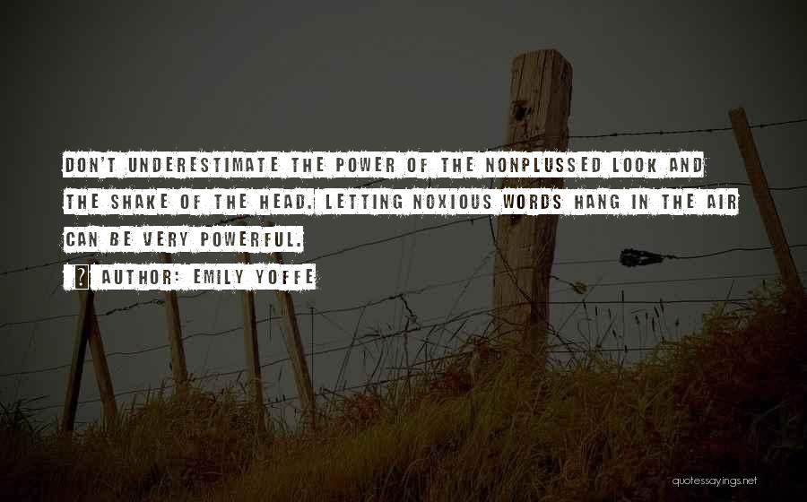 The Power Words Quotes By Emily Yoffe
