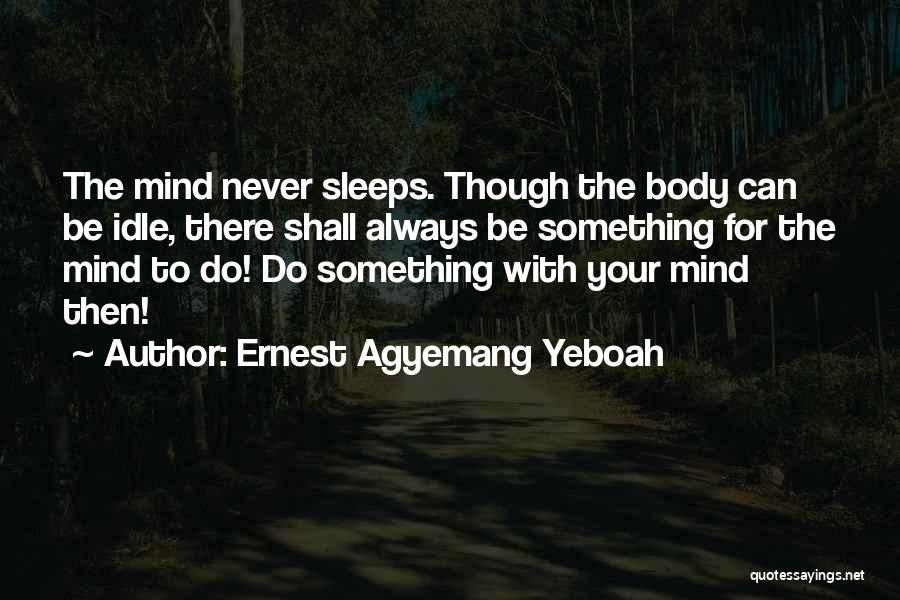 The Power Words Quotes By Ernest Agyemang Yeboah