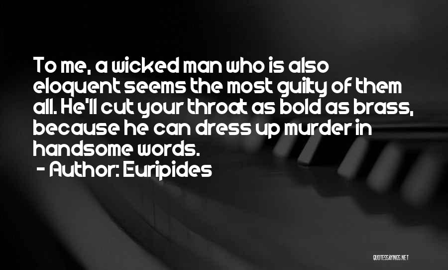 The Power Words Quotes By Euripides