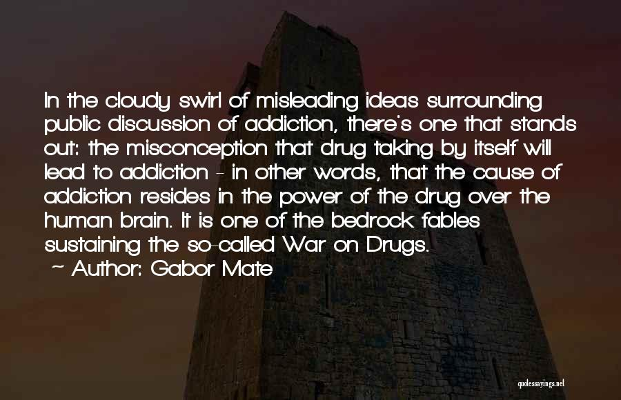 The Power Words Quotes By Gabor Mate