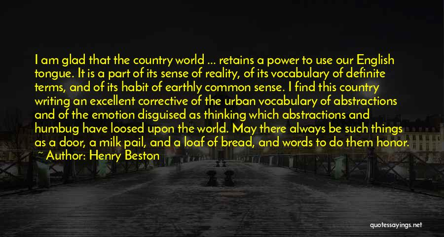 The Power Words Quotes By Henry Beston