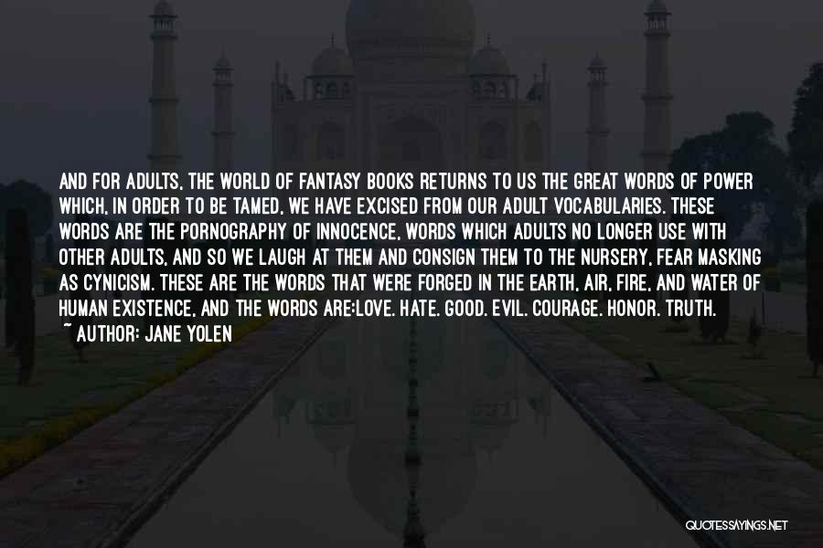 The Power Words Quotes By Jane Yolen