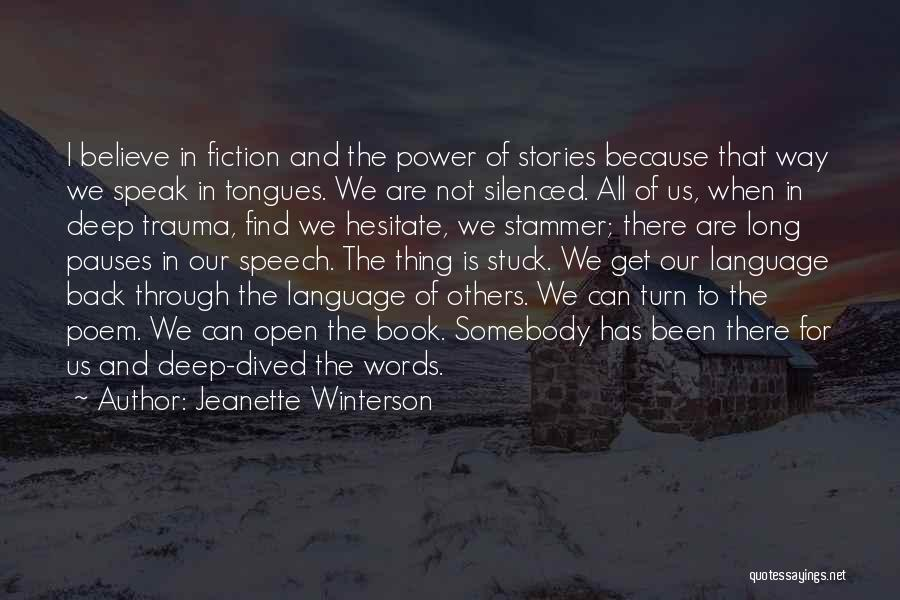 The Power Words Quotes By Jeanette Winterson