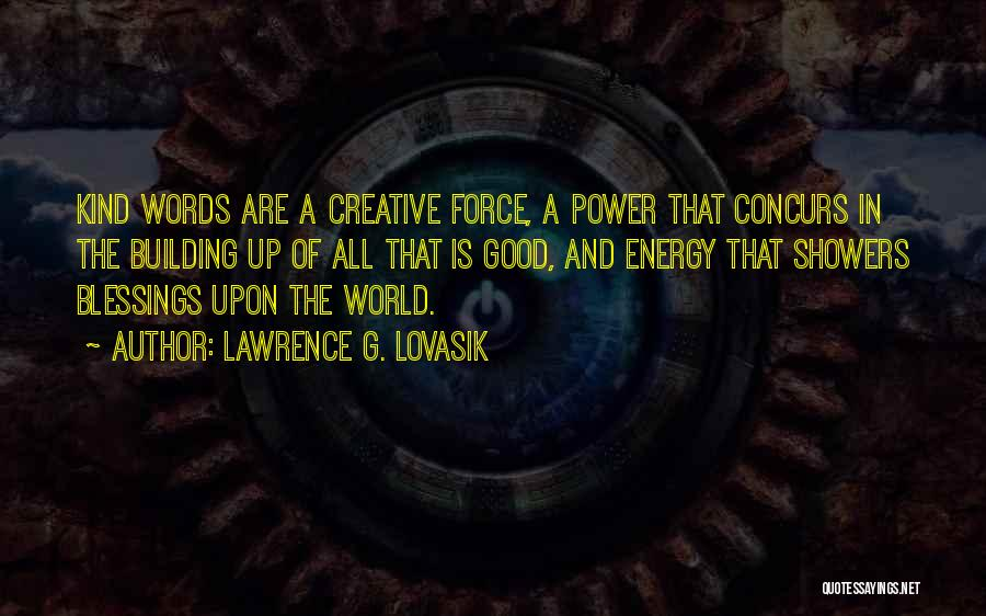 The Power Words Quotes By Lawrence G. Lovasik