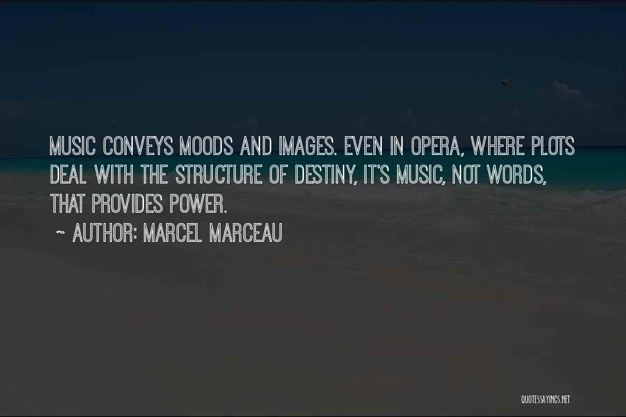 The Power Words Quotes By Marcel Marceau