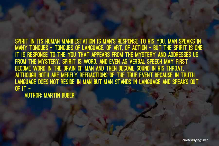 The Power Words Quotes By Martin Buber