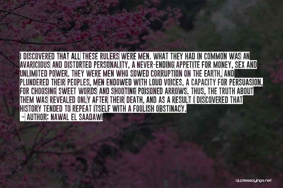 The Power Words Quotes By Nawal El Saadawi