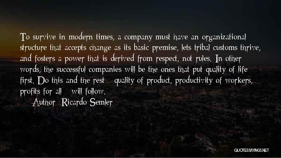 The Power Words Quotes By Ricardo Semler