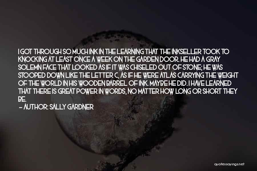 The Power Words Quotes By Sally Gardner