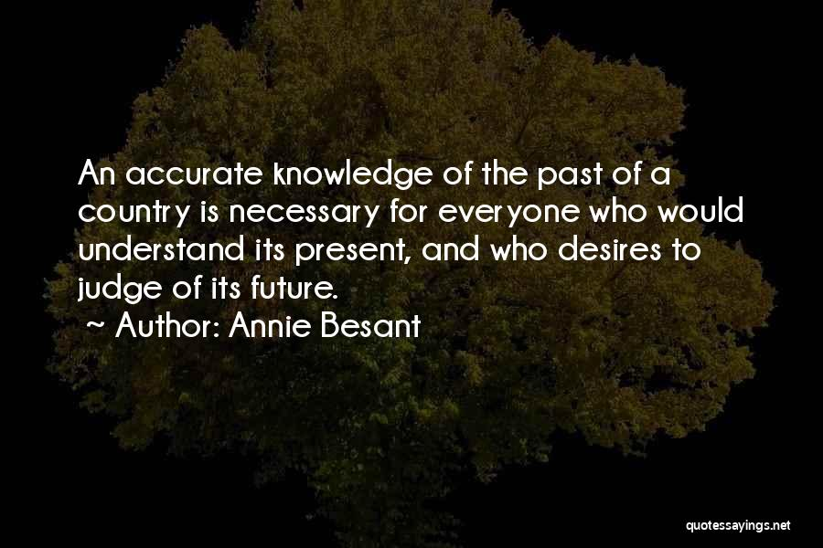 The Present Past And Future Quotes By Annie Besant