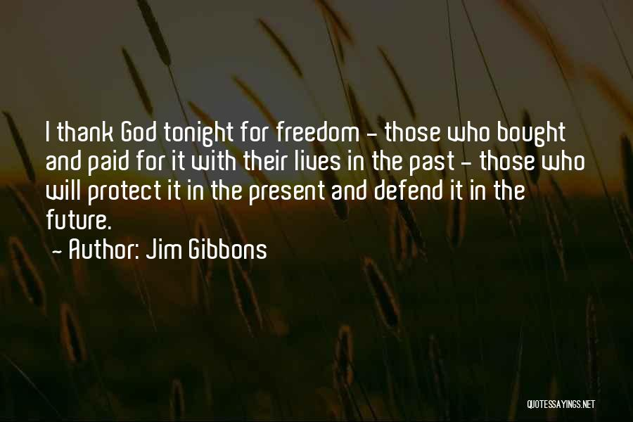 The Present Past And Future Quotes By Jim Gibbons